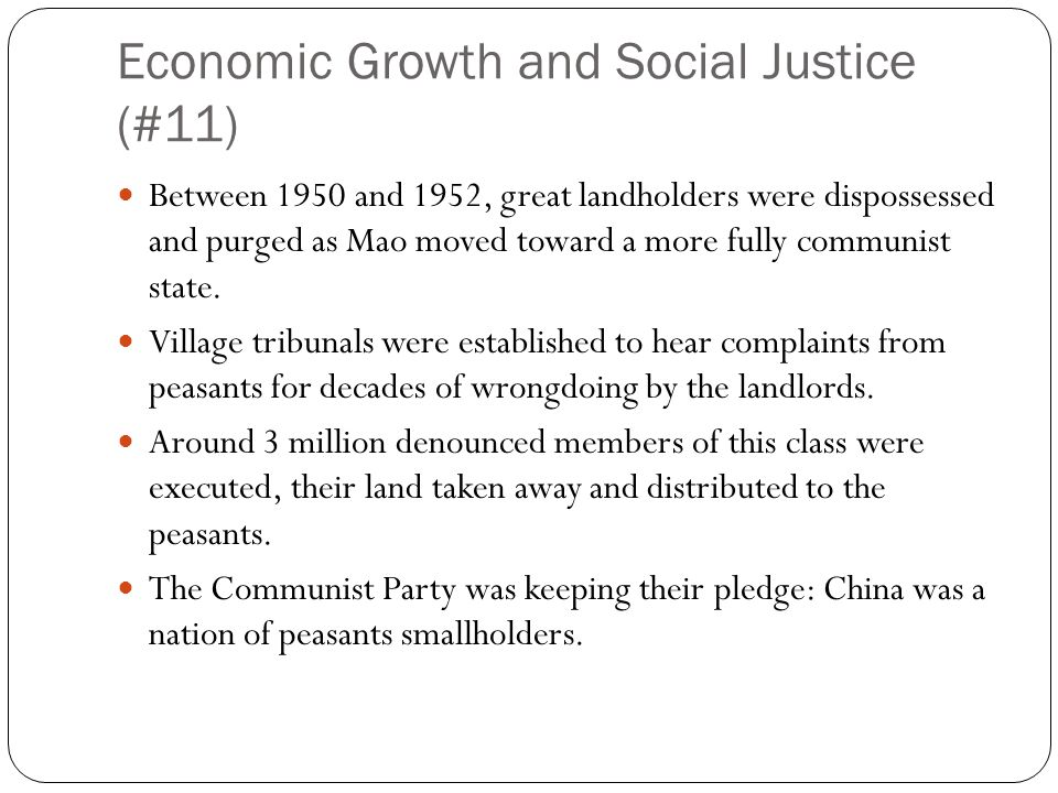 Economic Growth and Social Justice Mao had always had a deep hatred of elitism.
