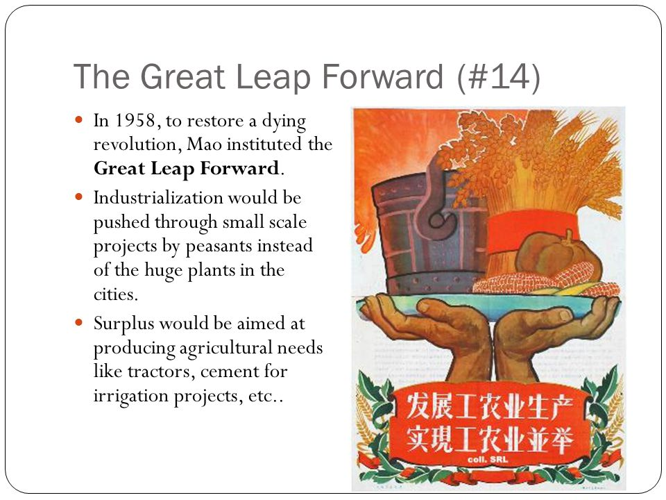 Great Leap Backward (#15) Emphasis was placed on self-reliance within peasant communes.