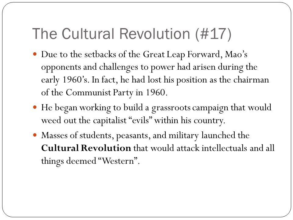 Cultural Revolution (#17) Student brigades known as Red Guards spearheaded the revolutionary movement.