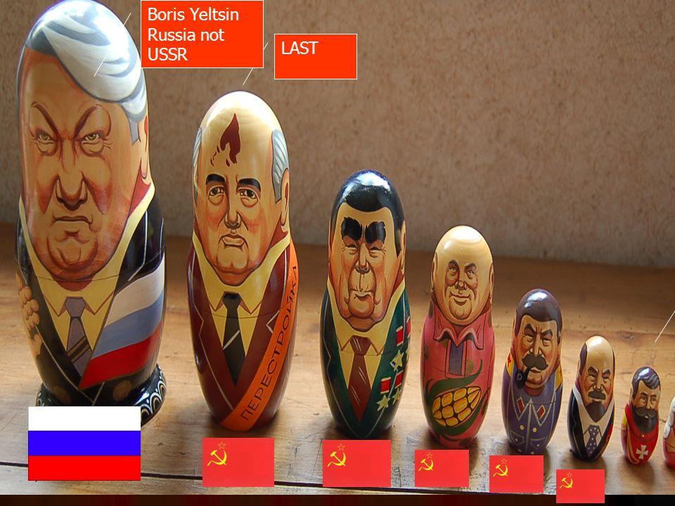 LAST Boris Yeltsin Russia not USSR Czars
