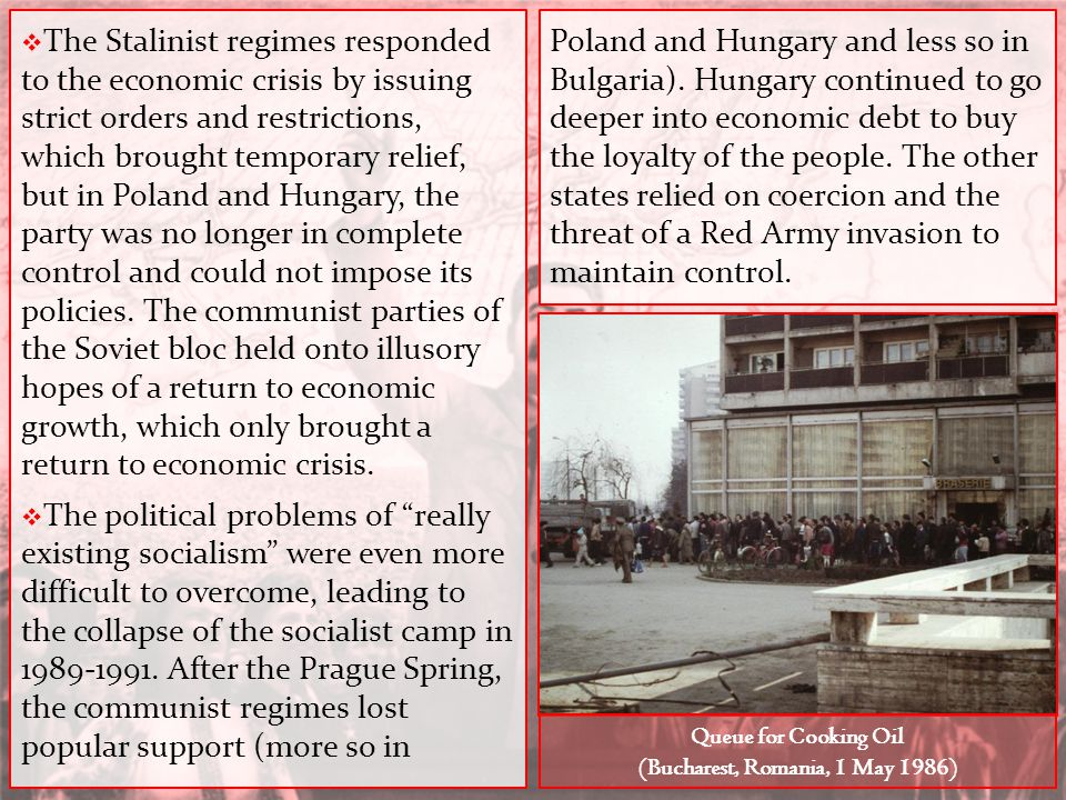  The Stalinist regimes responded to the economic crisis by issuing strict orders and restrictions, which brought temporary relief, but in Poland and