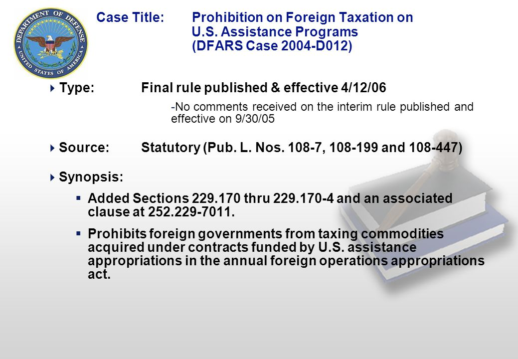 6 Case Title: Prohibition on Foreign Taxation on U.S.