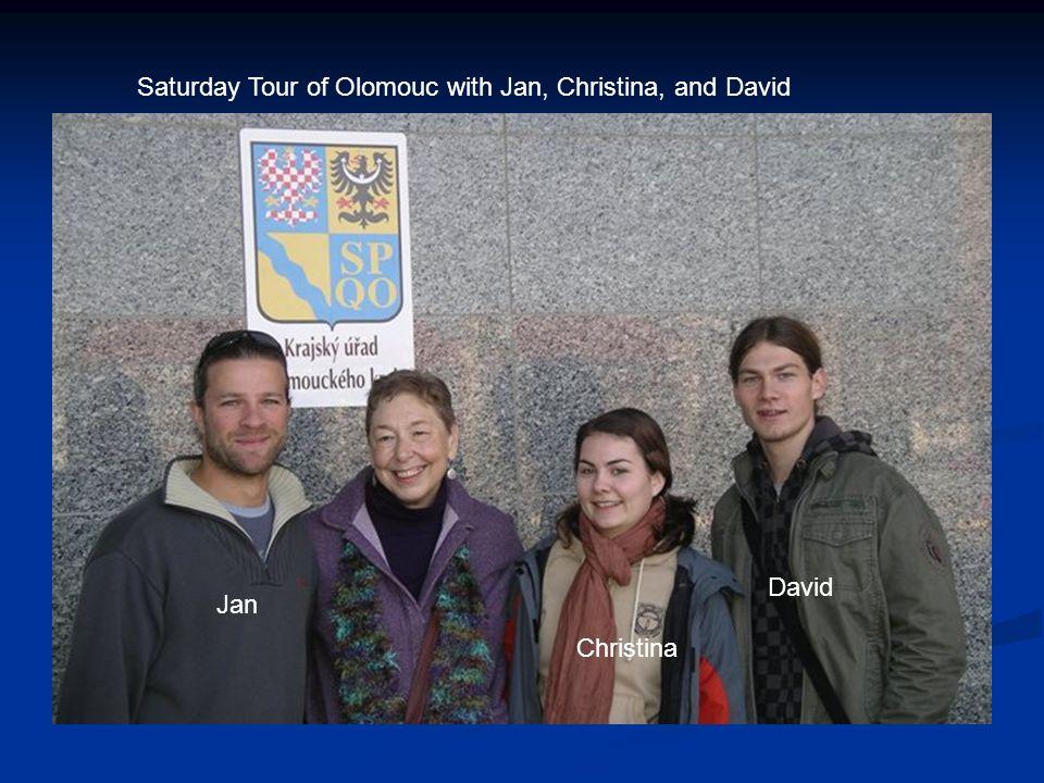Saturday Tour of Olomouc with Jan, Christina, and David Jan Christina David