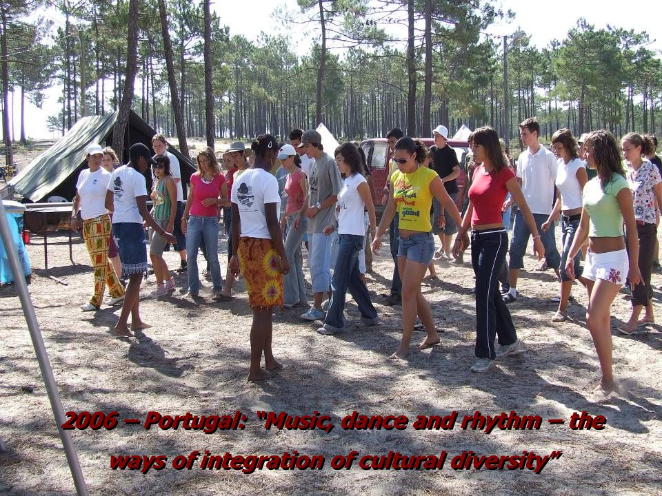 2006 – Portugal: Music, dance and rhythm – the ways of integration of cultural diversity