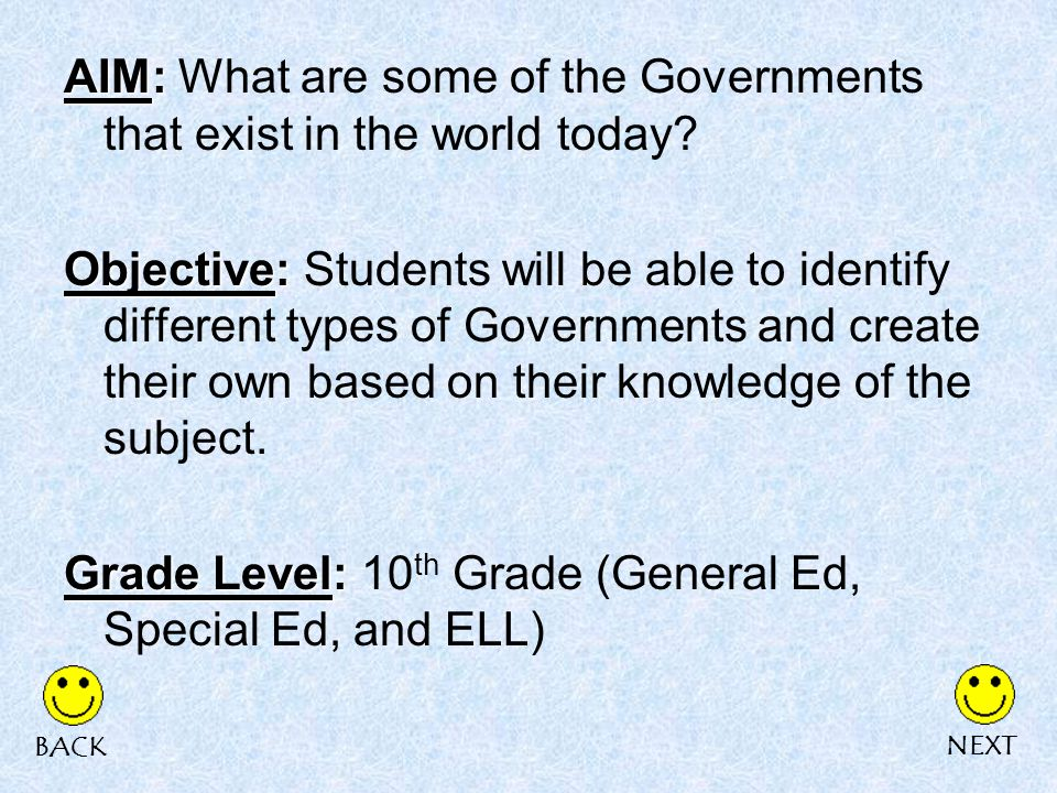 AIM: AIM: What are some of the Governments that exist in the world today.