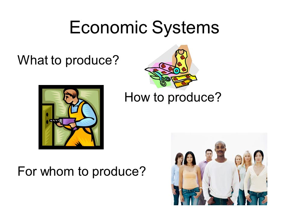 Economic Systems An economic system is a nation's plan for answering the three economic questions.