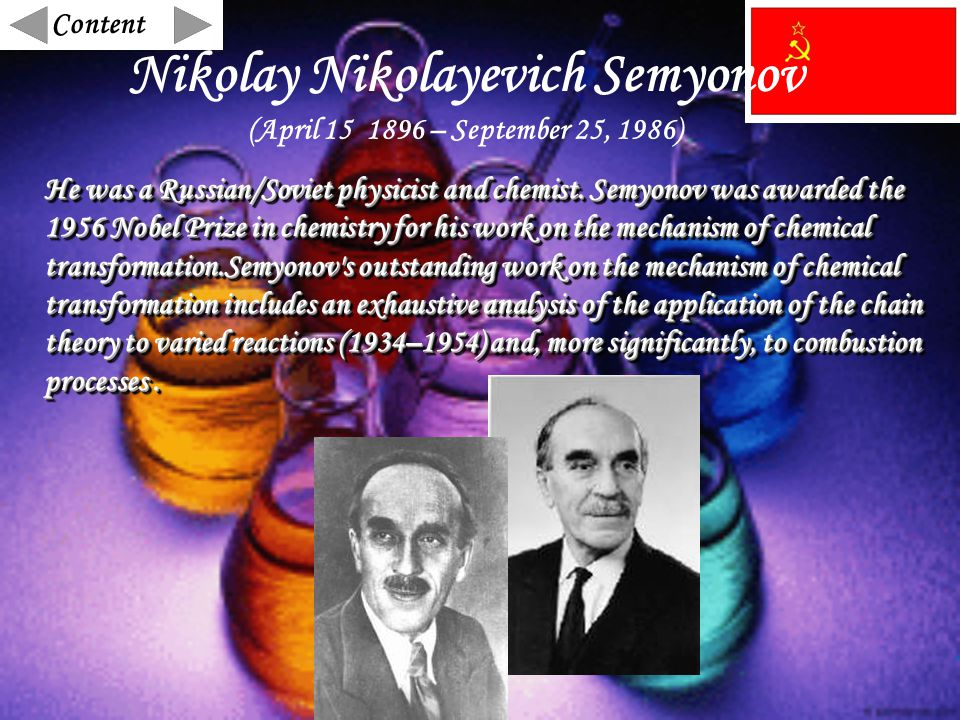 He was a Russian/Soviet physicist and chemist.