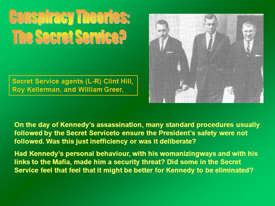 Secret Service agents (L-R) Clint Hill, Roy Kellerman, and William Greer. On the day of Kennedy's assassination, many standard procedures usually foll