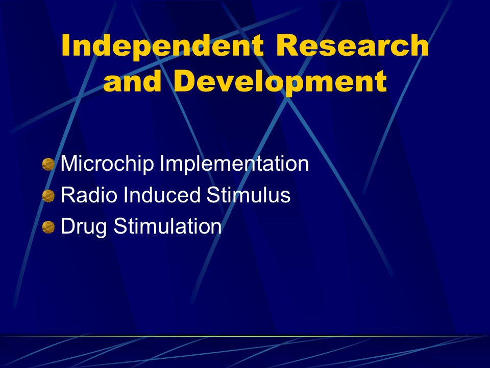 Independent Research and Development Microchip Implementation Radio Induced Stimulus Drug Stimulation