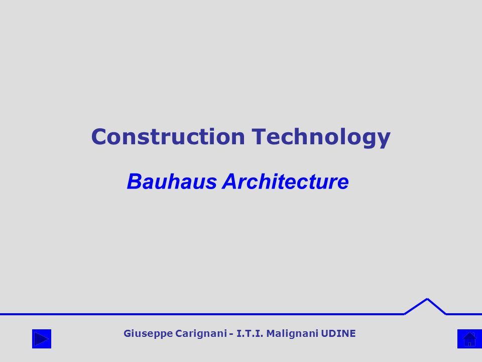 Construction Technology What is Bauhaus Architecture.