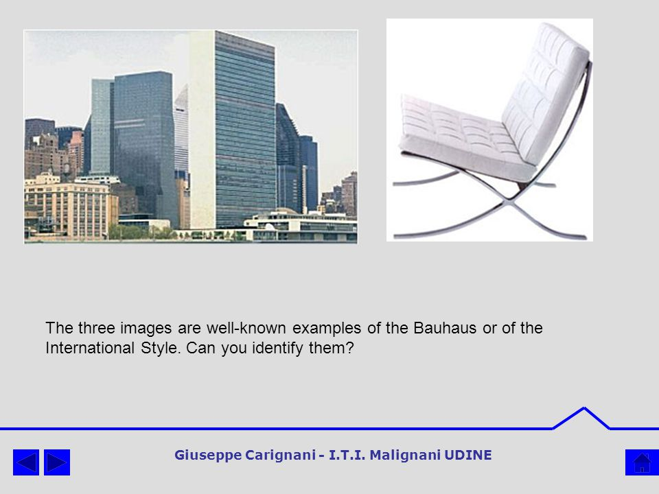 The three images are well-known examples of the Bauhaus or of the International Style.