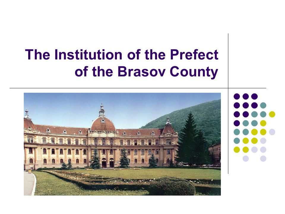 The Institution of the Prefect of the Brasov County