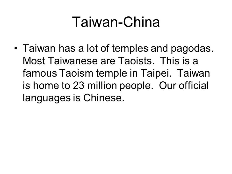 Taiwan-China Taiwan has a lot of temples and pagodas.