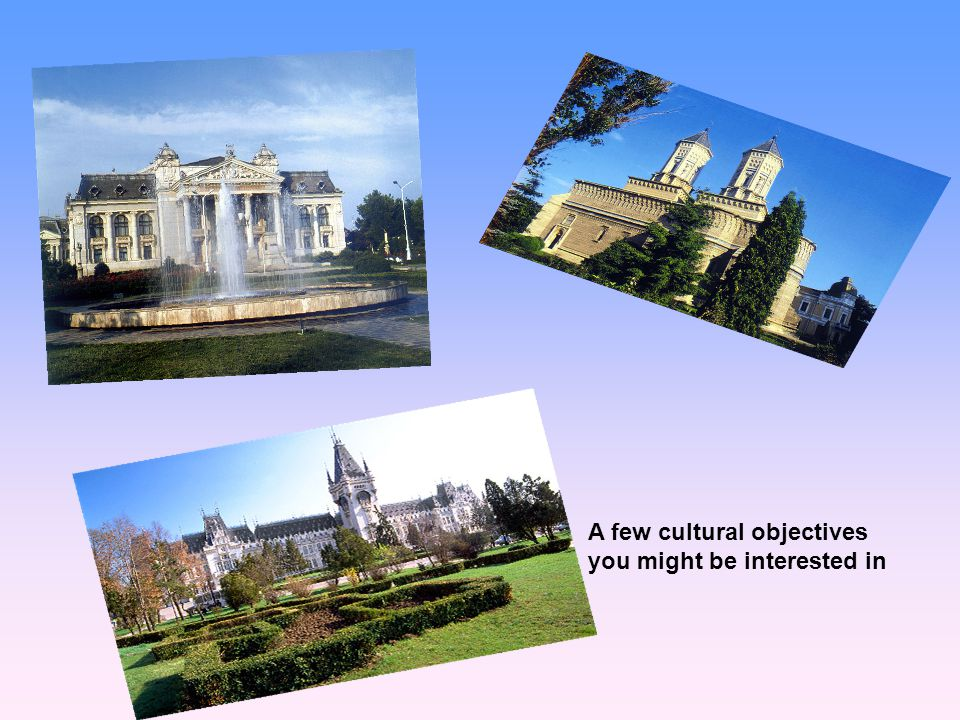A few cultural objectives you might be interested in