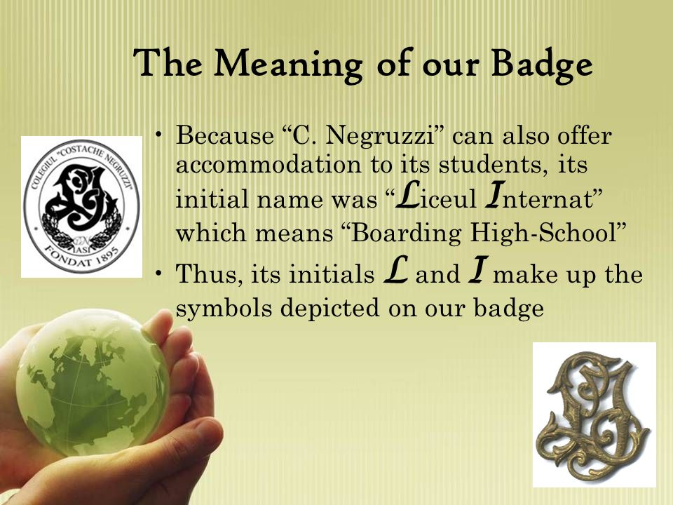 The Meaning of our Badge Because C.