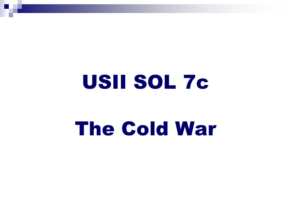 USII SOL 7c The Cold War