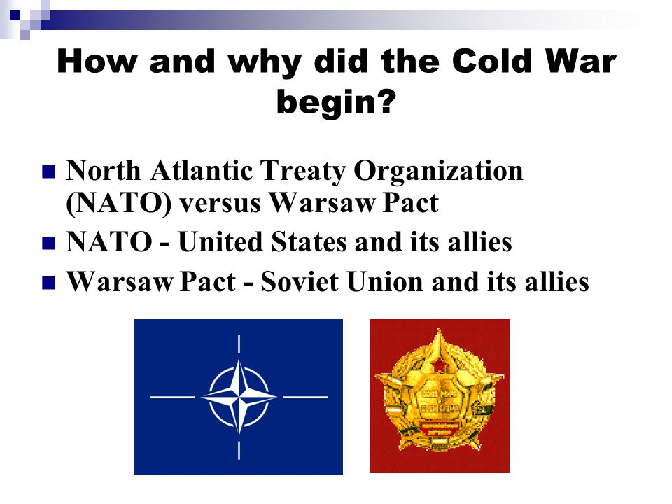 How and why did the Cold War begin.