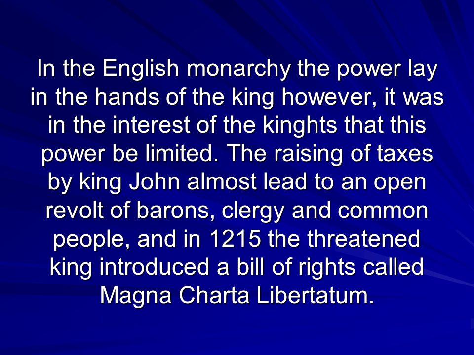 England England Democraticat 13 th centery