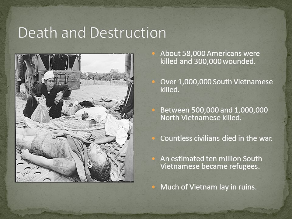 About 58,000 Americans were killed and 300,000 wounded.