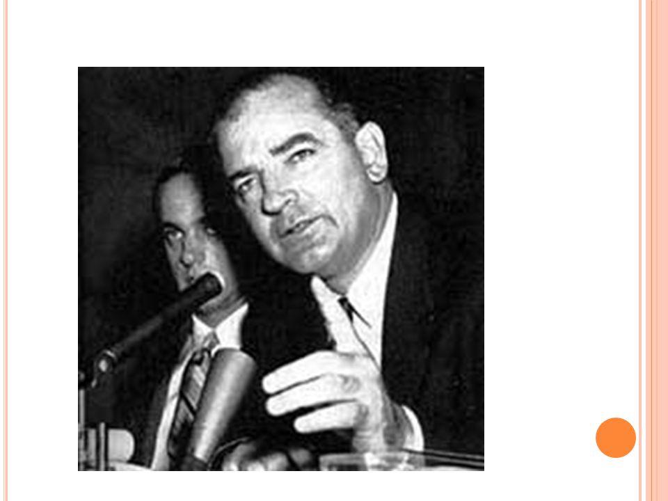IX. J OSEPH M C C ARTHY A. Wisconsin Senator B.
