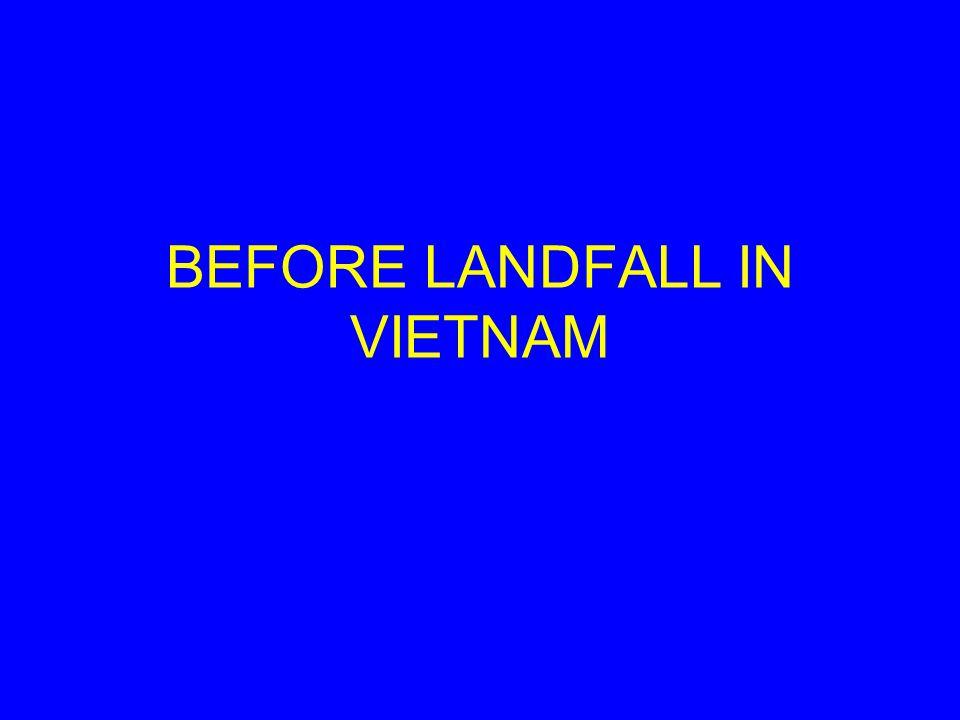 BEFORE LANDFALL IN VIETNAM