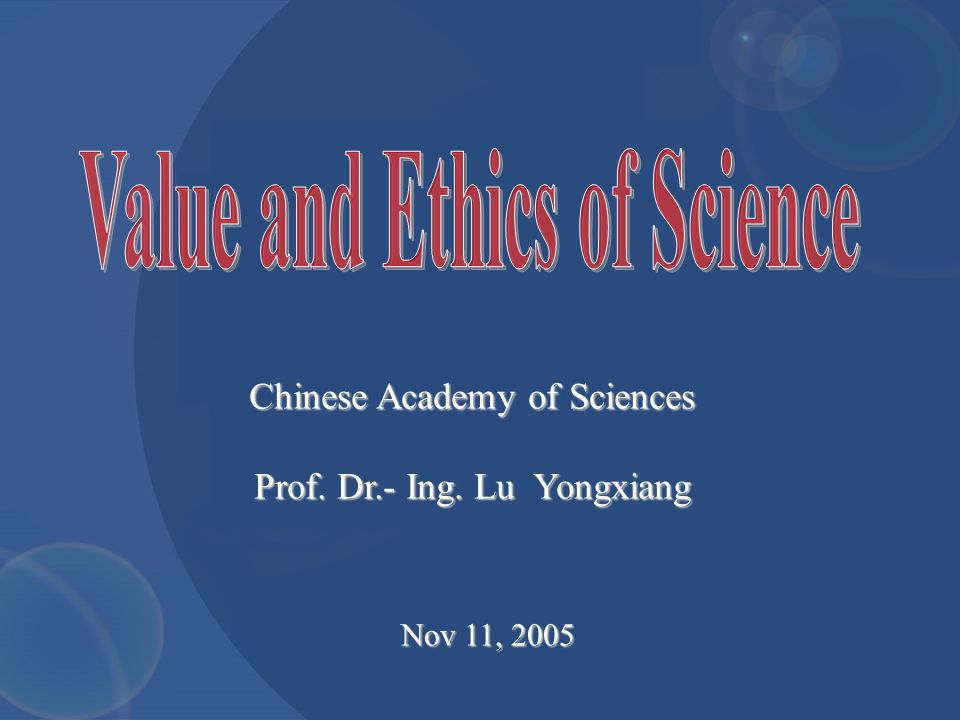 Nov 11, 2005 Chinese Academy of Sciences Prof. Dr.- Ing. Lu Yongxiang