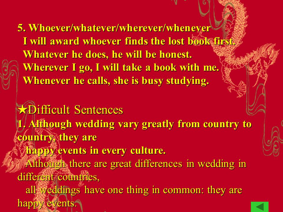 5. Whoever/whatever/wherever/whenever I will award whoever finds the lost book first.