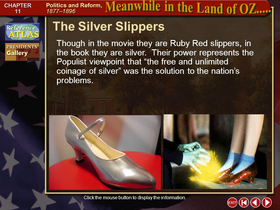 Section 1-5 The Silver Slippers Click the mouse button to display the information.