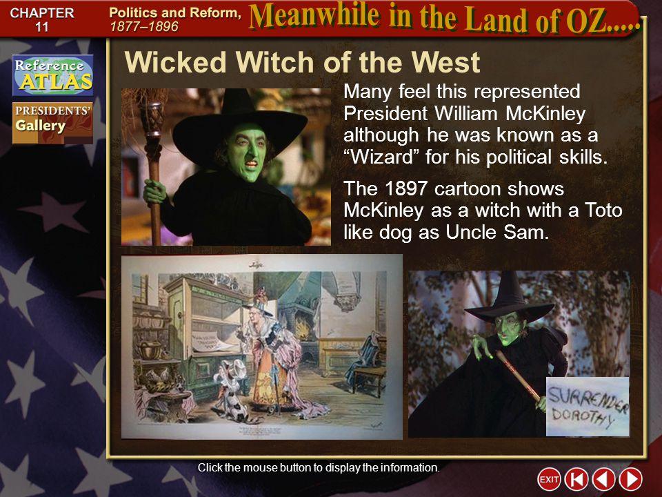 Section 1-5 Wicked Witch of the West Click the mouse button to display the information.