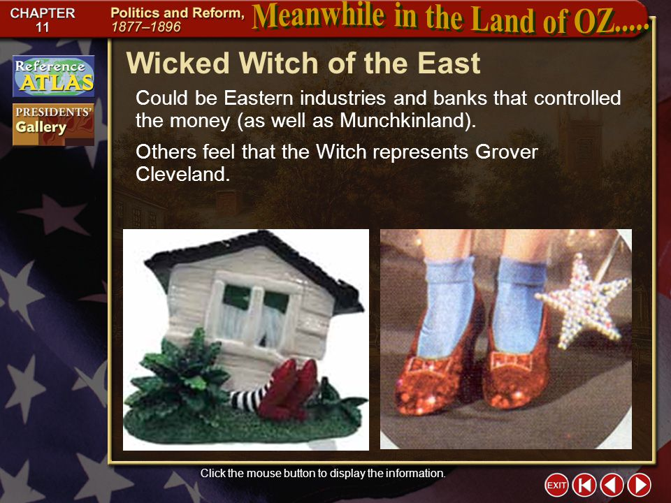 Section 1-5 Wicked Witch of the East Click the mouse button to display the information.