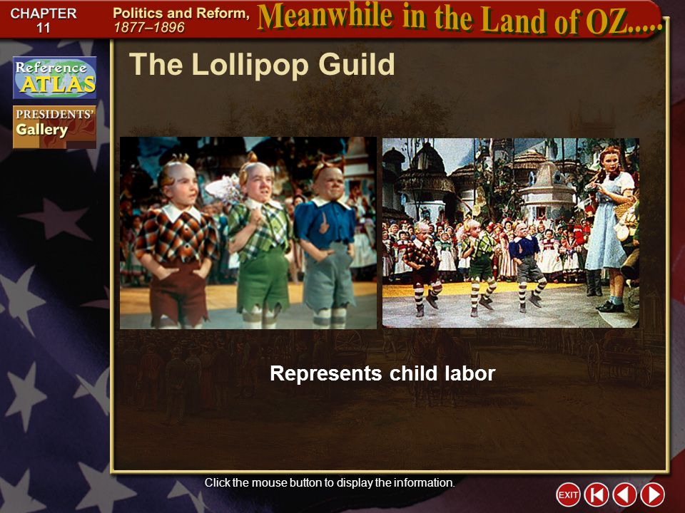Section 1-5 The Lollipop Guild Click the mouse button to display the information.