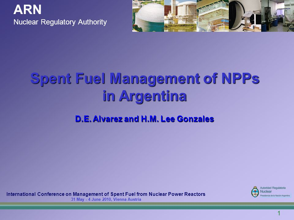 22 THANK YOU FOR YOUR ATTENTION Spent Fuel Management of NPPs in Argentina