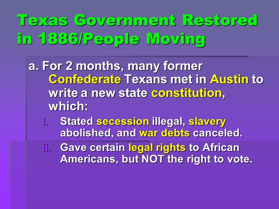 Texas Government Restored in 1886/People Moving a.