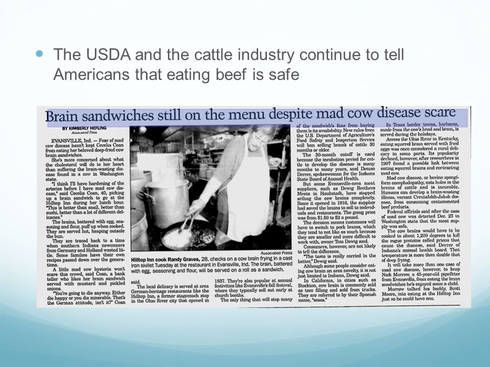 The USDA and the cattle industry continue to tell Americans that eating beef is safe