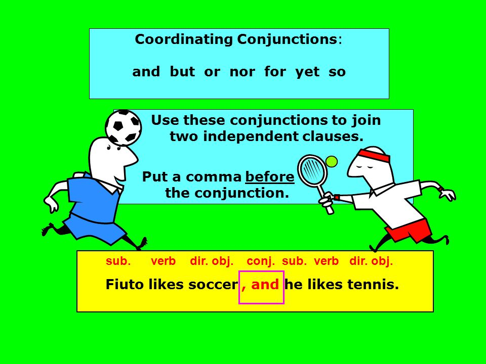 Correlative Conjunctions: either… or neither… nor both… and not only… but also whether… or Be careful to check subject-verb agreement with these conjunctions.