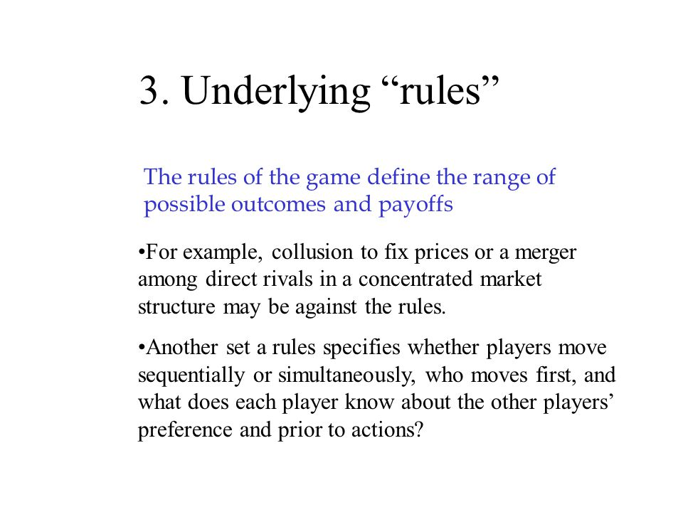 """2. Outcomes and Payoffs The firm's action, together with the actions of its rivals, determine its payoff In the standard """"business"""" game, the payoff c"""