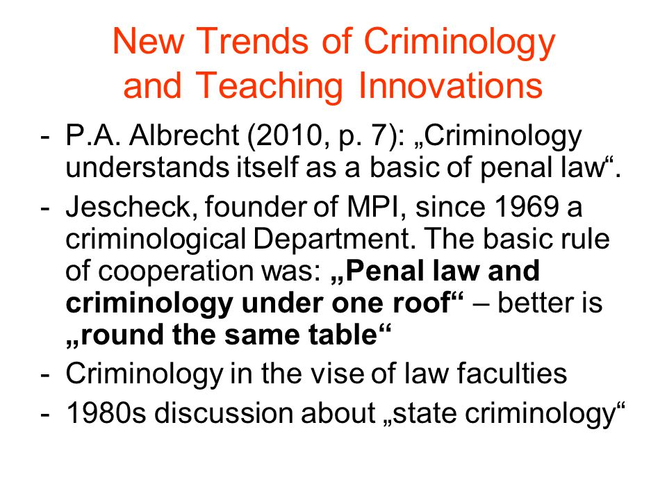New Trends of Criminology and Teaching Innovations -P.A.