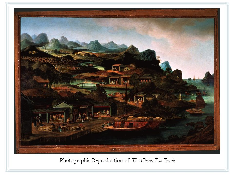 Photographic Reproduction of The China Tea Trade