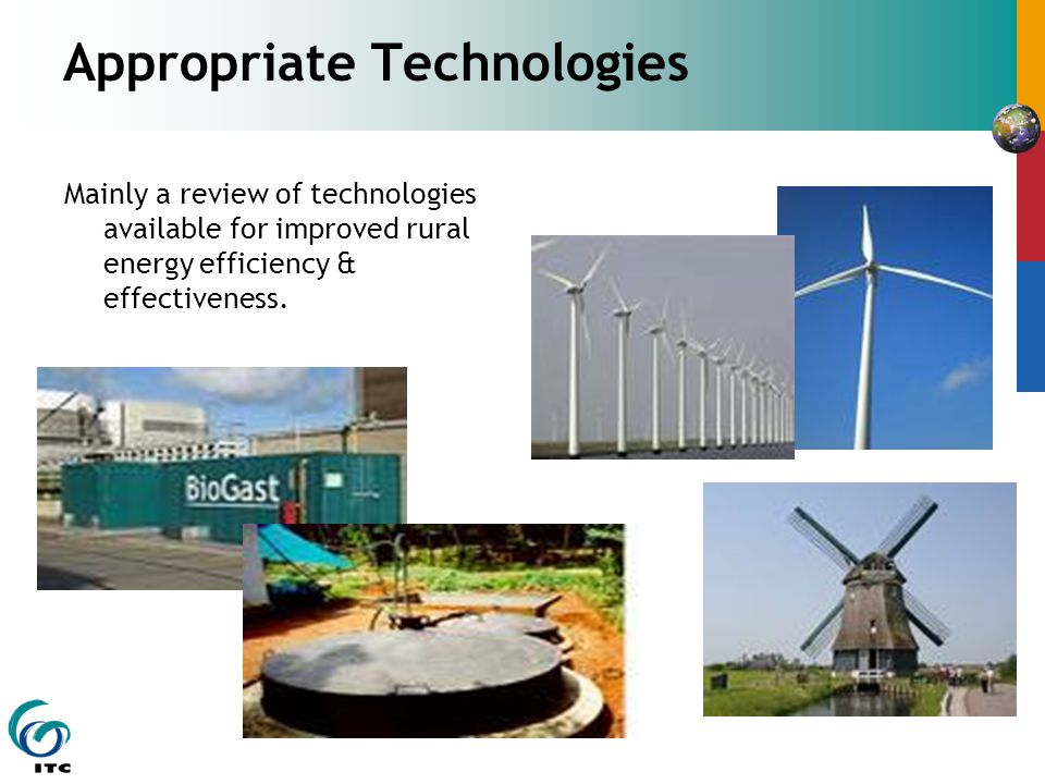 Appropriate Technologies Mainly a review of technologies available for improved rural energy efficiency & effectiveness.