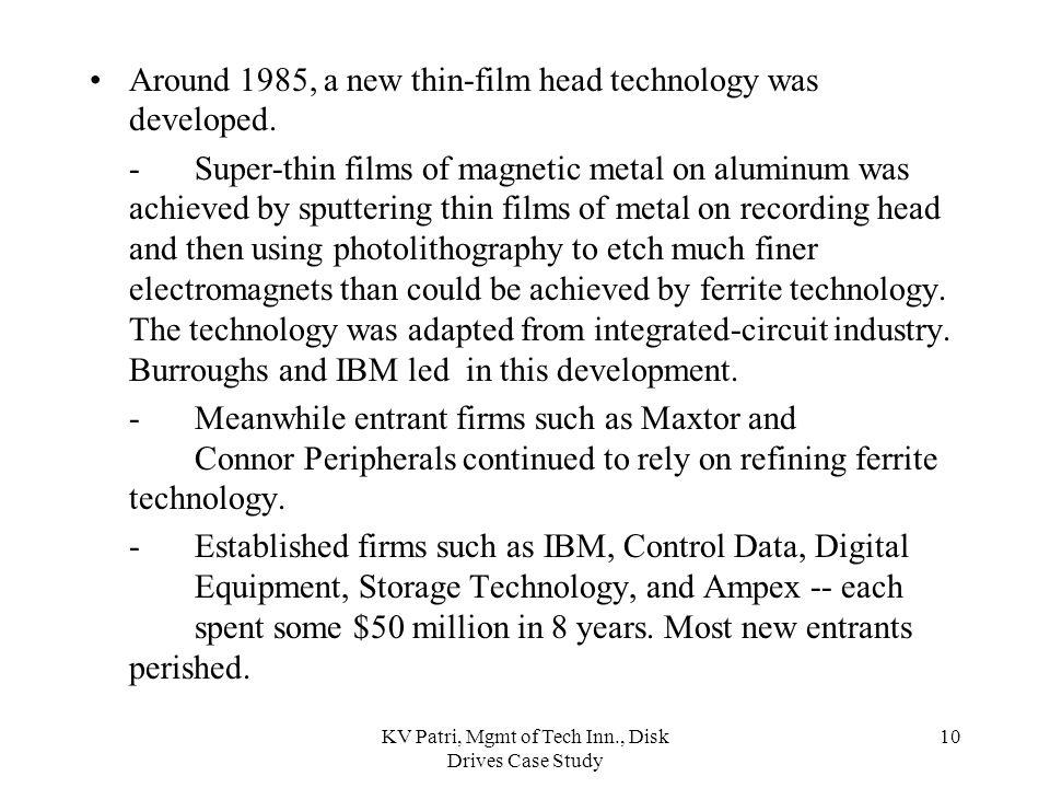KV Patri, Mgmt of Tech Inn., Disk Drives Case Study 9 1.