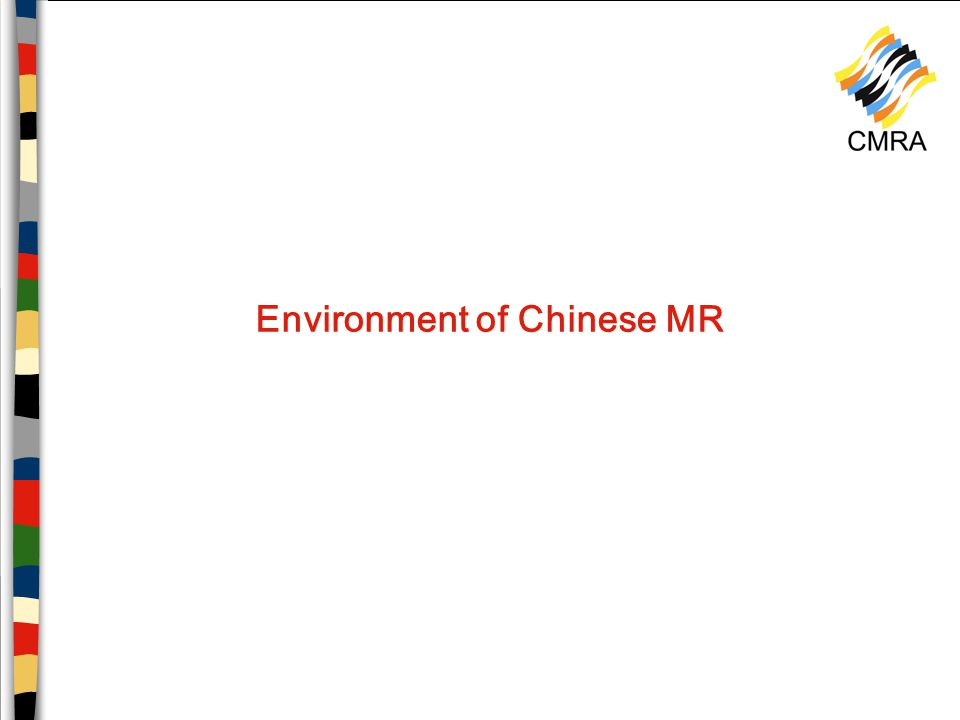 Environment of Chinese MR