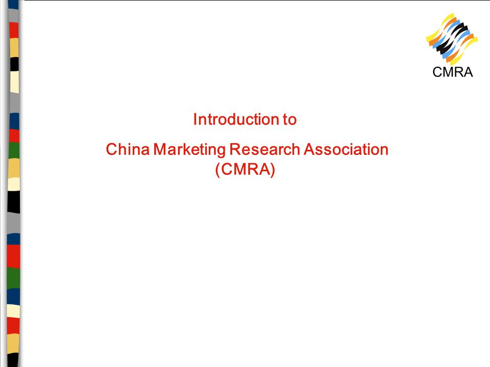 Introduction to China Marketing Research Association (CMRA)