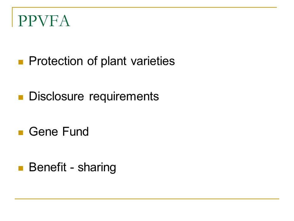 PPVFA Protection of plant varieties Disclosure requirements Gene Fund Benefit - sharing
