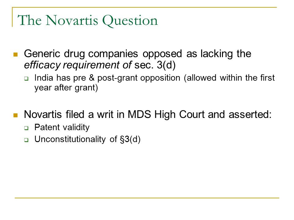 The Novartis Question Generic drug companies opposed as lacking the efficacy requirement of sec.