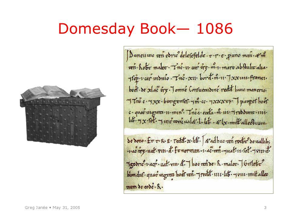 Greg Janée May 31, 20053 Domesday Book— 1086