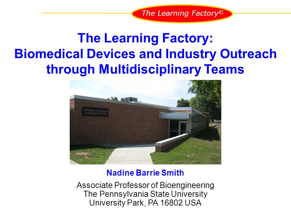 The Learning Factory © What is the Learning Factory.