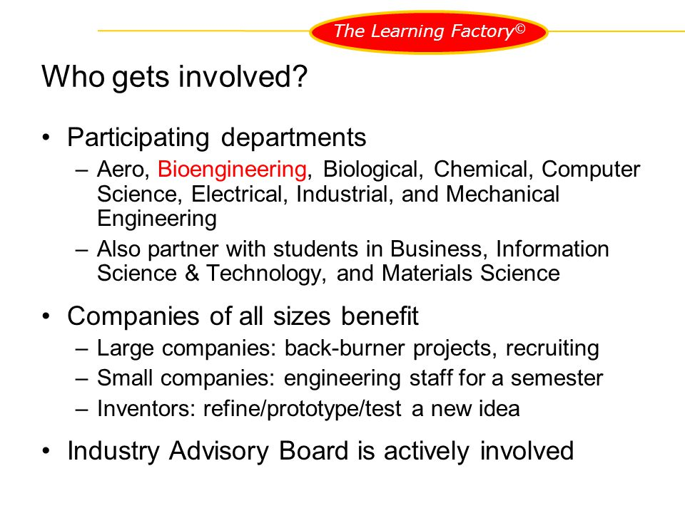 The Learning Factory © Who gets involved.