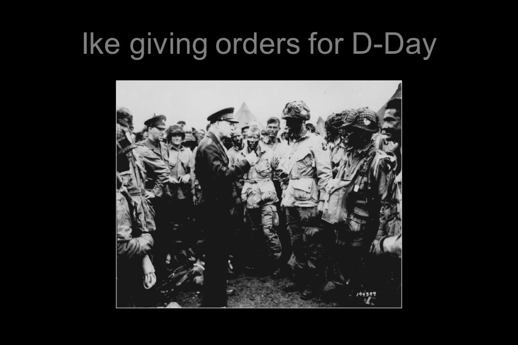 Ike giving orders for D-Day