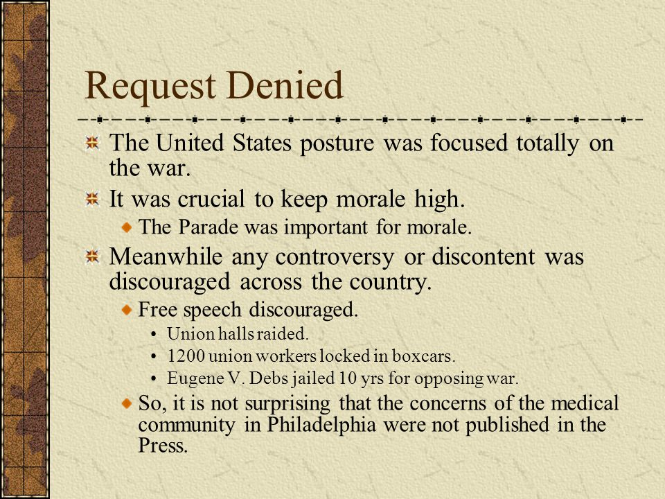 Request Denied The United States posture was focused totally on the war.