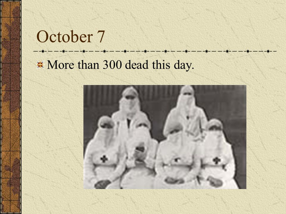 October 7 More than 300 dead this day.
